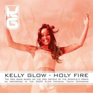 Kelly Glow's Holy Fire Album