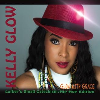 Kelly Glow - Glow With Grace Album